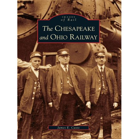 The Chesapeake and Ohio Railway - eBook