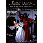 Kirov Stars: Shakespeare Dance Trilogy by