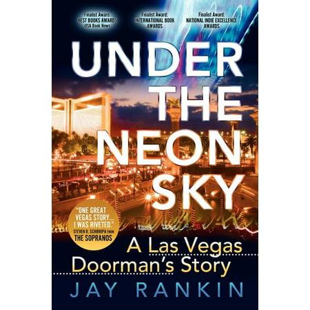 Under the Neon Sky...a Las Vegas Doorman's Story (Paperback)