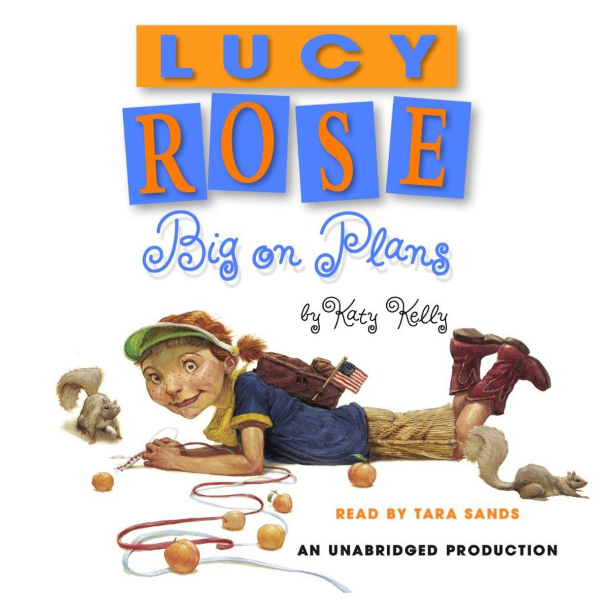 Lucy Rose: Big on Plans - Audiobook