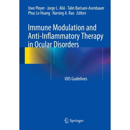 Immune Modulation and Anti-Inflammatory Therapy in Ocular Disorders - eBook