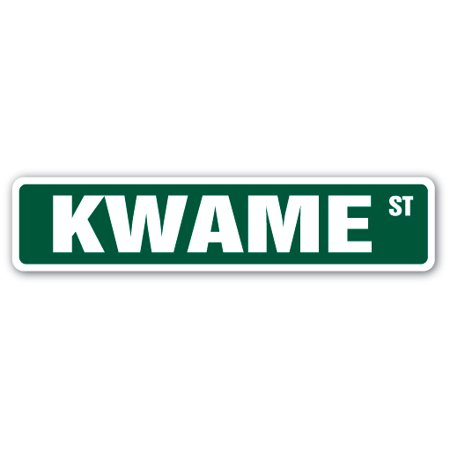 Kwame Street Sign Name Childrens Room Door Gift Kid Child Boy Girl Wall Entry