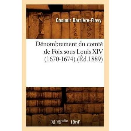 Denombrement Du Comte de Foix Sous Louis XIV (1670-1674), (Ed.1889) - image 1 of 1
