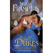 Why Do Dukes Fall in Love? - eBook