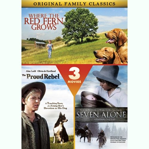 3 Original Family Classics: Where The Red Fern Grows / Seven Alone / The Proud Rebel