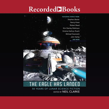 The Eagle Has Landed - Audiobook (Tranquility Base Here The Eagle Has Landed)