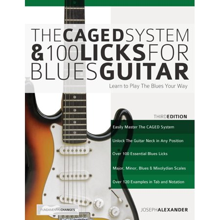 The Caged System and 100 Licks for Blues Guitar (Paperback)