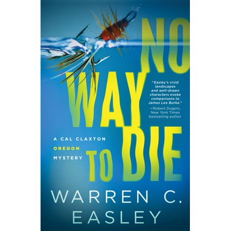 Cal Claxton Oregon Mysteries: No Way to Die (Series #7) (Paperback)