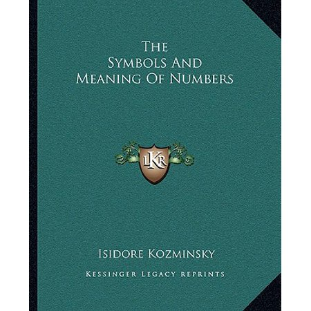 The Symbols and Meaning of Numbers (List Of Symbols And Meanings In Literature)