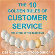 The 10 Golden Rules of Customer Service - Audiobook