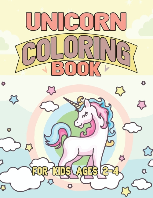 - Creature World - Unicorn Coloring Book For Kids Ages 2-4: Unicorns Coloring  Pages With Fun And Creative (Paperback) - Walmart.com - Walmart.com