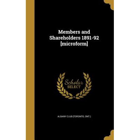 Members and Shareholders 1891-92 [Microform]