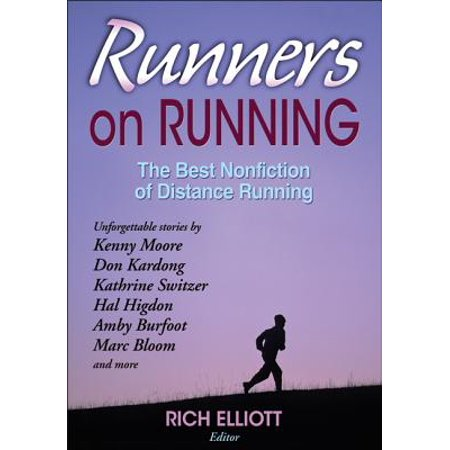 Runners on Running : The Best Nonfiction of Distance