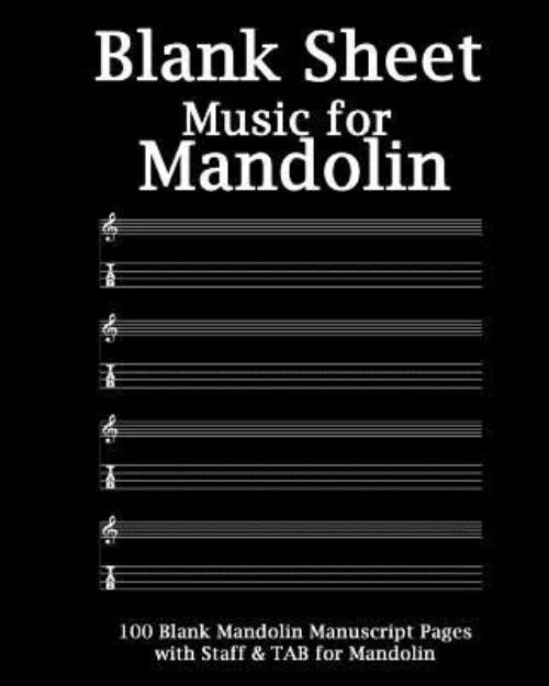 Blank SHeet Music for Mandolin Notebook: Black Cover, 100 Blank Manuscript Music Pages... by