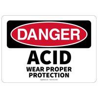 OSHA DANGER SAFETY SIGN ACID WEAR PROPER PROTECTION