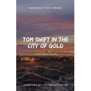 Tom Swift in the City of Gold - eBook
