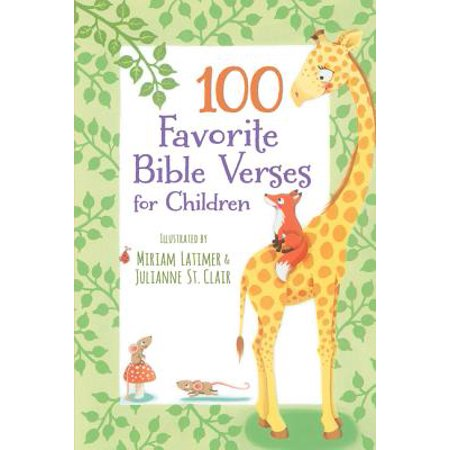 100 Favorite Bible Verses for -