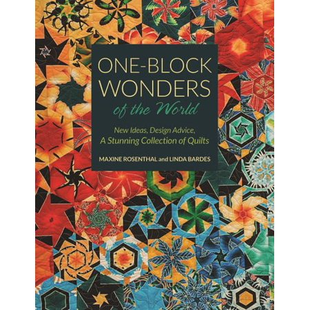 One-Block Wonders of the World : New Ideas, Design Advice, a Stunning Collection of (Lil Wonder Collection)