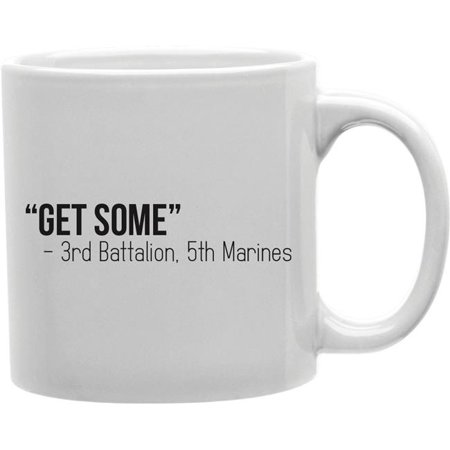 Imaginarium Goods Cmg11 Igc 3Batt Get Some   3Rd Battalion  44  5Th Marines Mug