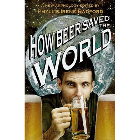 How Beer Saved the World (World Of Beer Tucson)