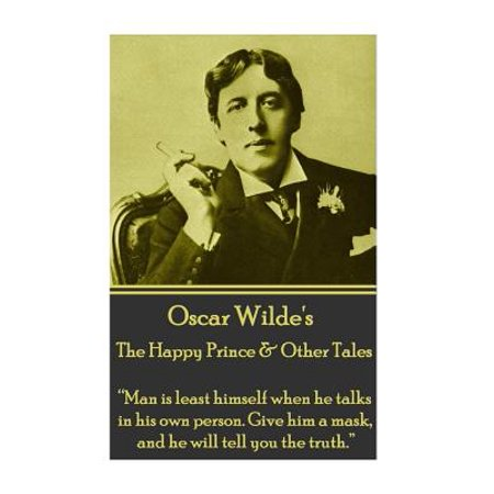 Oscar Wilde - The Happy Prince & Other Tales :