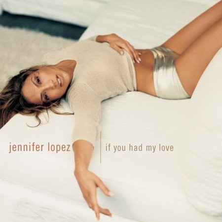 If You Had My Love / No Me Ames, By Jennifer Lopez Format Audio CD from (Jennifer Usa)