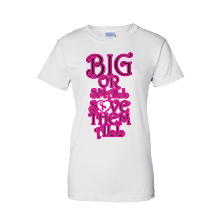 "Juniors Breast Cancer Awareness ""Big or Small Save Them All"" T-Shirt"