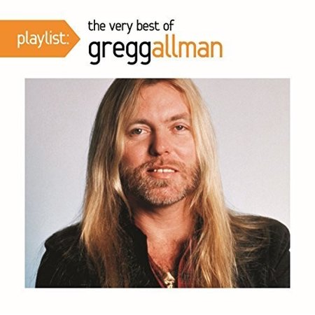 Playlist: The Very Best of Gregg Allman (CD) (Gregg Allman Ain T Wastin Time No More)