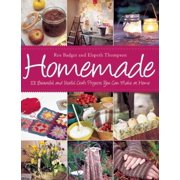 Homemade : 101 Beautiful and Useful Craft Projects You Can Make at Home