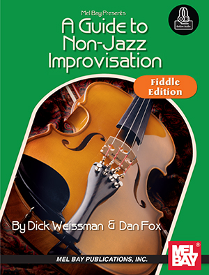 A Guide to Non-Jazz Improvisation: Fiddle Edt. by Dick Weissman and Dan Fox SongBook... by