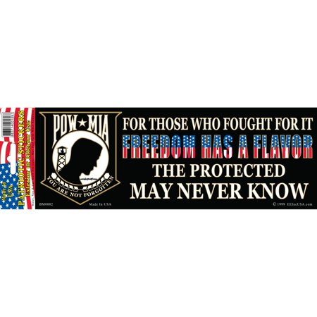"POW MIA Freedom Has A Flavor Bumper Sticker 3-1/4""X9"""