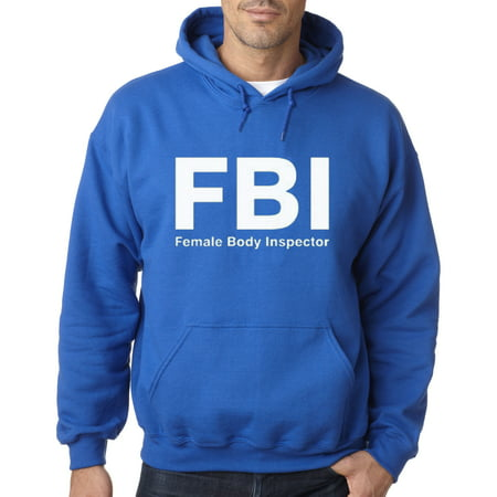 New Way 075 - Hoodie Fbi Female Body Inspector Sweatshirt