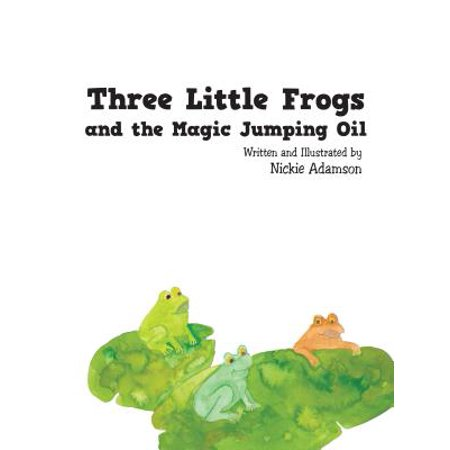 Three Little Frogs and the Magic Jumping Oil - eBook](Little Frogs)