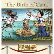 The Birth of Canis : A Get Fuzzy Collection