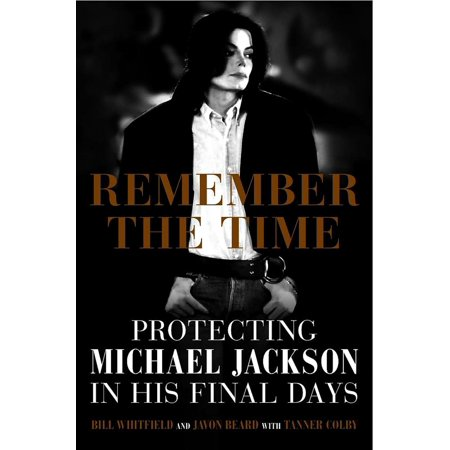 Remember the Time : Protecting Michael Jackson in His Final Days](Michael Jackson 80s)