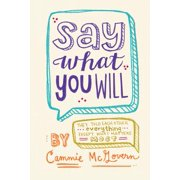 Say What You Will - eBook