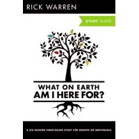 Purpose Driven Life: What on Earth Am I Here For? Study Guide (Paperback)