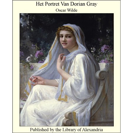 Het Portret Van Dorian Gray Ebook Walmartcom