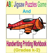 ABC Jigsaw Puzzles Game And Handwriting Printing Workbook (Grades K-2) - eBook