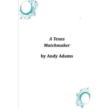 A Texas Matchmaker - image 1 of 1
