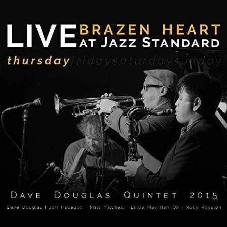 - Brazen Heart Live at Jazz Standard - Thursday