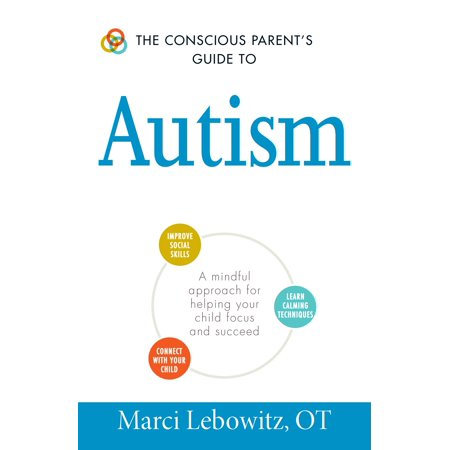 The Conscious Parent's Guide to Autism : A Mindful Approach for Helping Your Child Focus and Succeed - Ant Facts For Kids