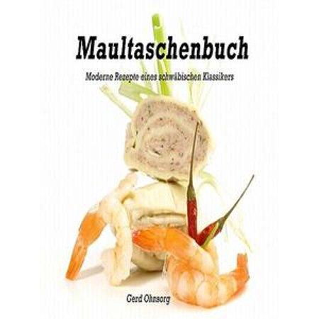 Rezepte Halloween (Maultaschenbuch - moderne Rezepte eines schwäbischen Klassikers -)
