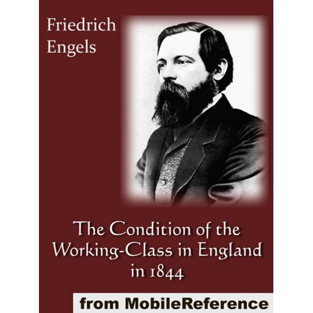The Condition Of The Working-Class In England In 1844 (Mobi Classics) - eBook