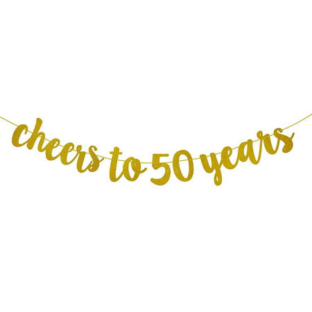 Glittery Gold Cheers To 50 Years Banner For 50th Birthday Decorations
