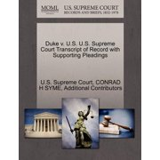 Duke V. U.S. U.S. Supreme Court Transcript of Record with Supporting Pleadings