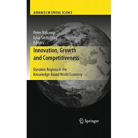 Innovation, Growth and Competitiveness : Dynamic Regions in the Knowledge-Based World