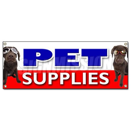 Pet supplies banner sign pets supply signs dog food cat for Pet stores that sell fish
