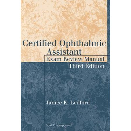 Certified Ophthalmic Assistant Exam Review Manual ()