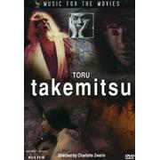 Music for Movies: Toru Takemitsu by KULTUR VIDEO